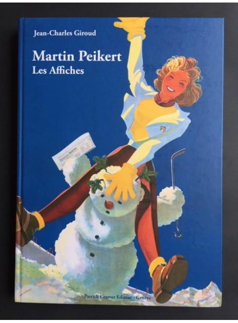 Jean-Charles Giroud. Martin Peikert, les affiches. 2014.
