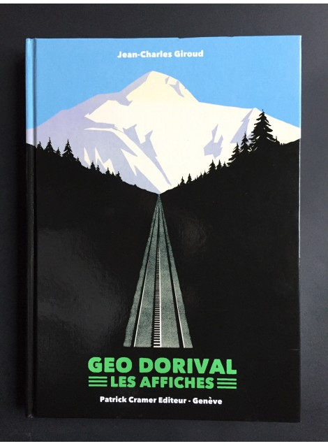 Jean-Charles Giroud. Geo Dorival, les affiches. 2009.