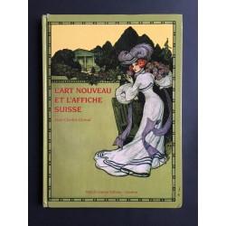 Jean-Charles Giroud. L'Art nouveau et l'affiche suisse. 2006.