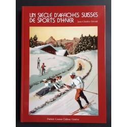 Jean-Charles Giroud. Un siècle d'affiches suisses de sports d'hiver. 2006.