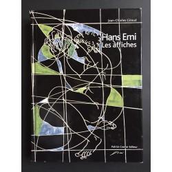 Jean-Charles Giroud. Hans Erni, les affiches,1927-2009. 2011.