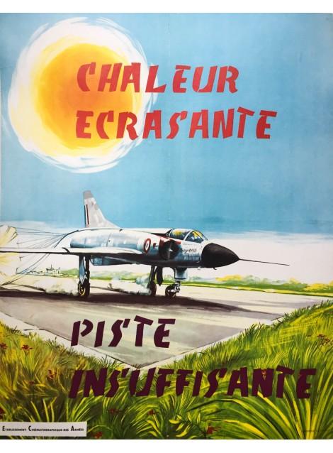Chaleur écrasante, piste insuffisante. Mirage III A. Vers 1960.