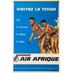 Visitez le Tchad. Air Afrique. Ca 1960.