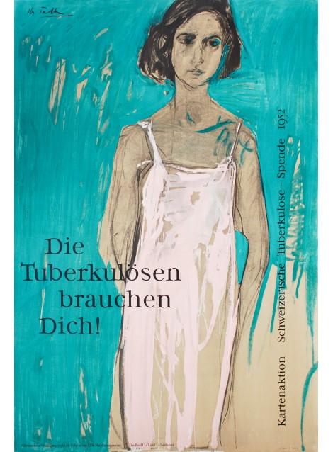 Hans Falk. Die Tuberkulösen brauchen Dich ! 1952.