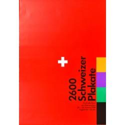 Siefried Odermatt. Rosmarie Tissi. 2600 Schweizer Plakate. 1988.