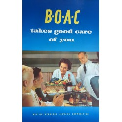 BOAC takes good care of you. Vers 1955.